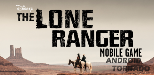 The Lone Ranger для android