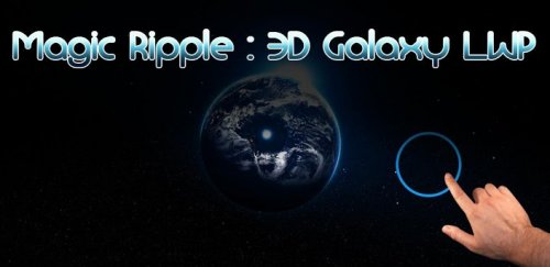 Magic Ripple: 3D Galaxy LWP