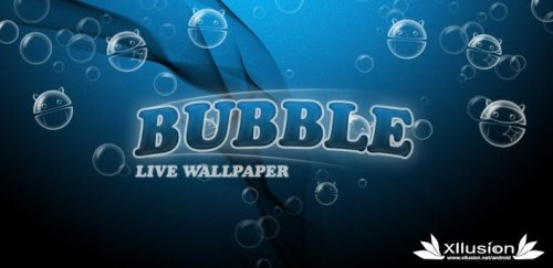 Bubble live wallpaper - красивые обои для Android