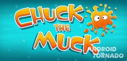 Chuck the Muck для Android