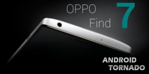 Oppo Find 7 получит аккумулятор на 4000 мАч