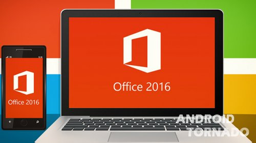 Вышел Office 2016 для Windows 10: что нового