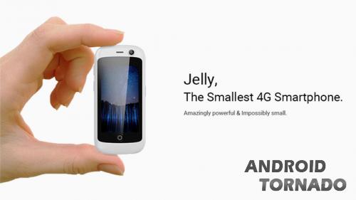 Jelly: самый маленький 4G-смартфон на Android Nougat