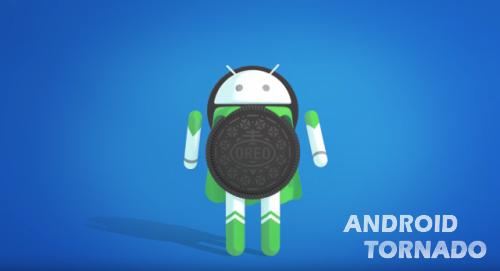 Android 8.0 Oreo: что нового и как будет проходить обновление?