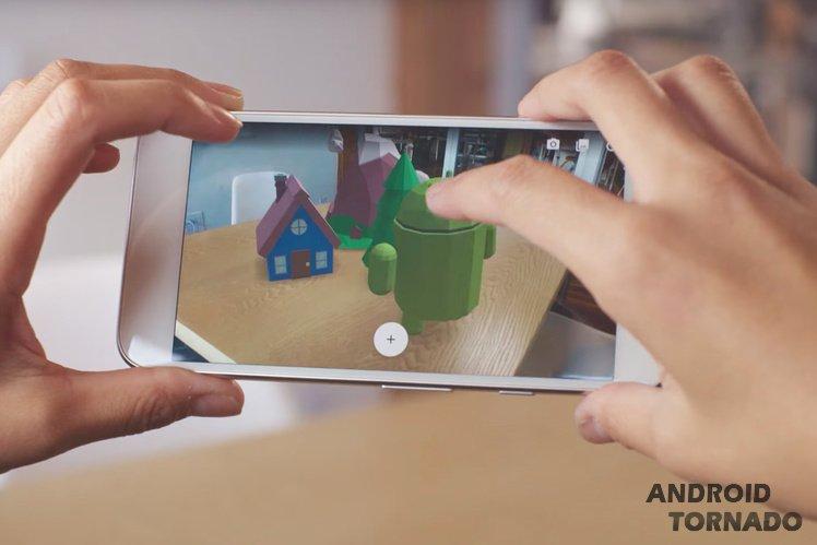 Google оснастила андроид поддержкой технологии дополненной реальности