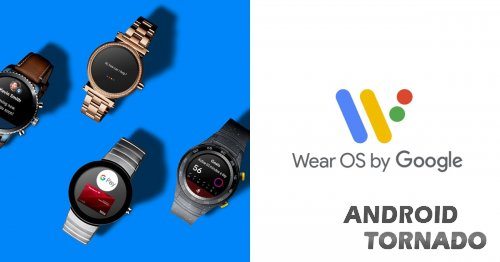 Android Wear теперь Wear OS от Google